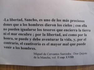 La libertad, Cervantes y El Quijote. Y que no falten.